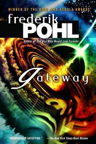 """""""Gateway"""" - F. Pohl; DelRey/Ballantine; cover: John Picacio"""