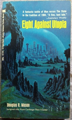 Eight Against Utopia - Douglas R. Mason; Paperback Library, 1970