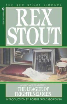 The League of Frightened Men - Rex Stout