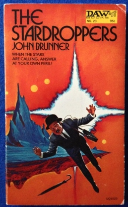 The Stardroppers - John Brunner; DAW, 1972; cover Jack Gaughan