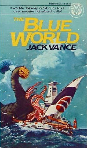 The Blue World - Jack Vance; cover art: Vincent Di Fate; Del Rey