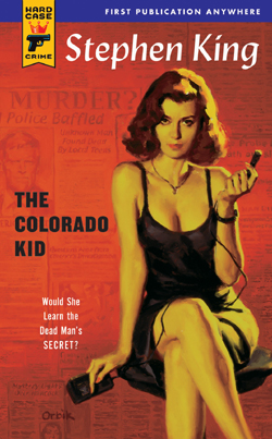 The Colorado Kid - Stephen King; Hard Case Crime, 2005
