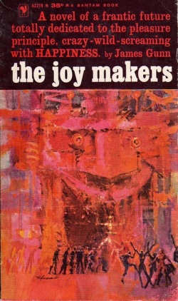 The Joy Makers - James E. Gunn