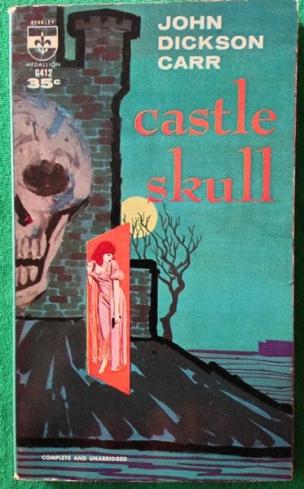 Castle Skull - John Dickson Carr; 1960 Berkley