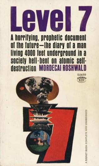 Level 7 - Mordecai Roshwald; Signet