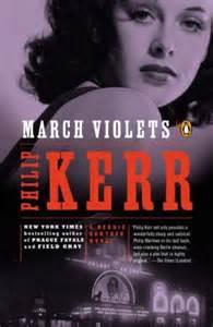 March Violets - Philip Kerr