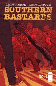 Southern Bastards #1 - Image Comics; Aaron & Latour
