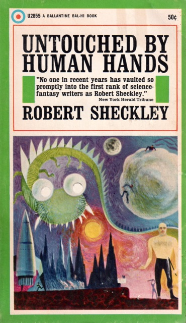 Untouched by Human Hands - Robert Sheckley