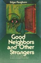 Good Neighbors and Other Strangers