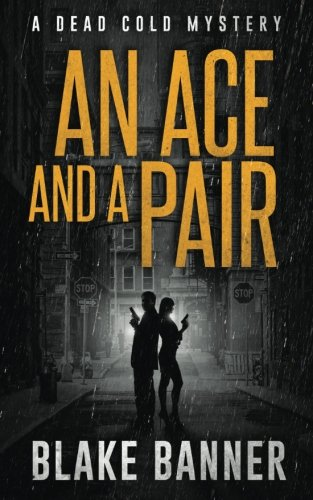 """An Ace and a Pair"" by Blake Banner book cover, 2017"